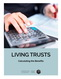 photo of Living Trusts: Calculating the Benefits
